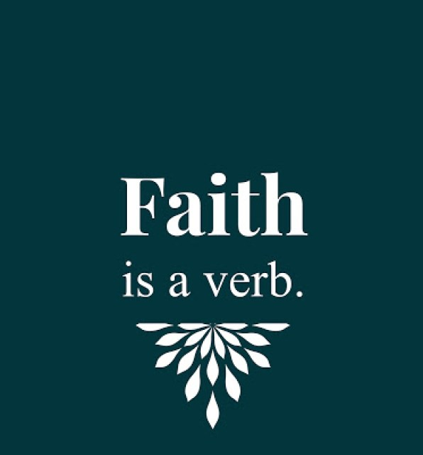 Faith is a Verb