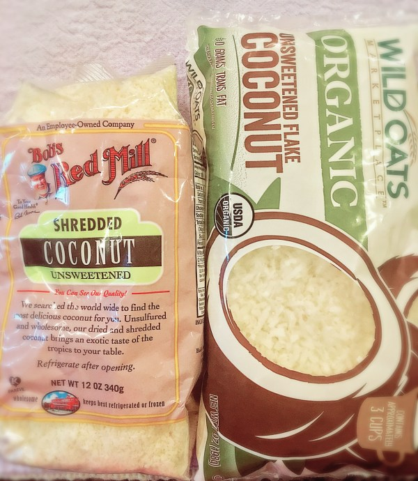 I had 2 brands of unsweetened shredded coconut, so I used both.