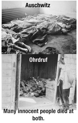 Auschwitz and Ohrdruf (Buchenwald camp) - both deadly Nazi concentration camps
