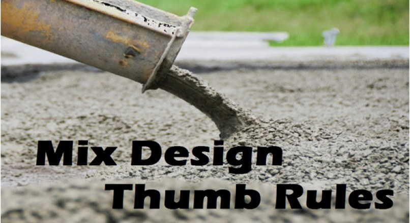 10 + Thumb Rules For Concrete Mix Design