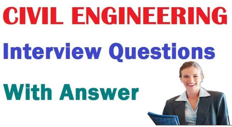 IMPORTANT CIVIL ENGINEERING INTERVIEW QUESTIONS & ANSWERS