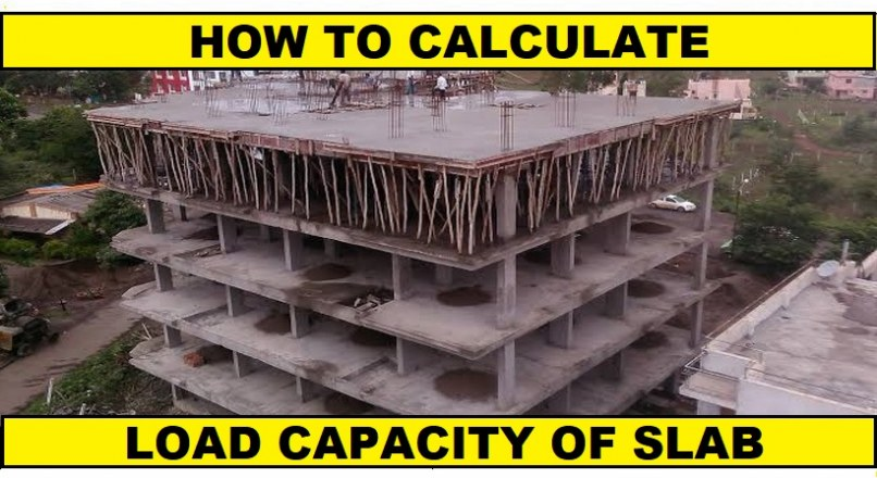 How To Calculate Load-Bearing Capacity Of RCC Slab