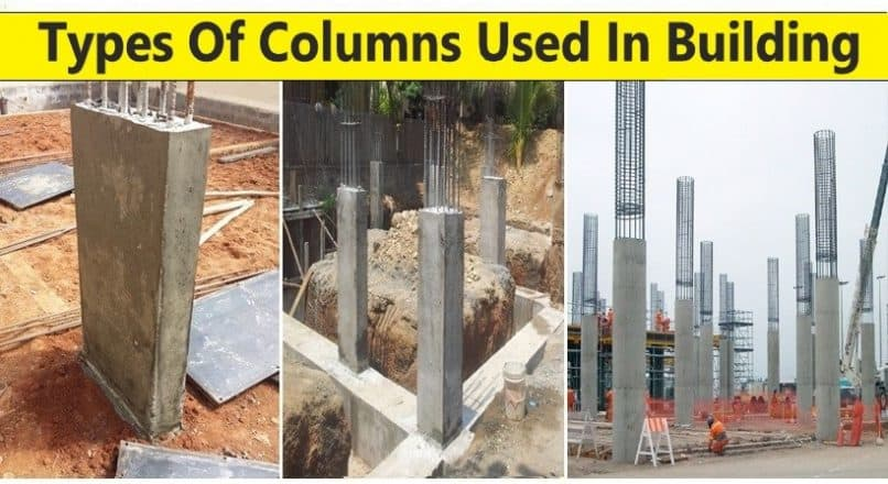 Types Of Columns Used In Construction