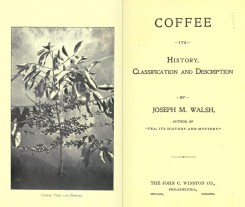 Coffee: Its History, Classification and Description