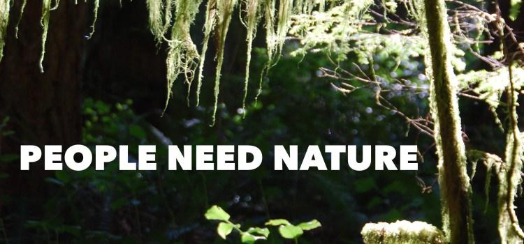 People Need Nature