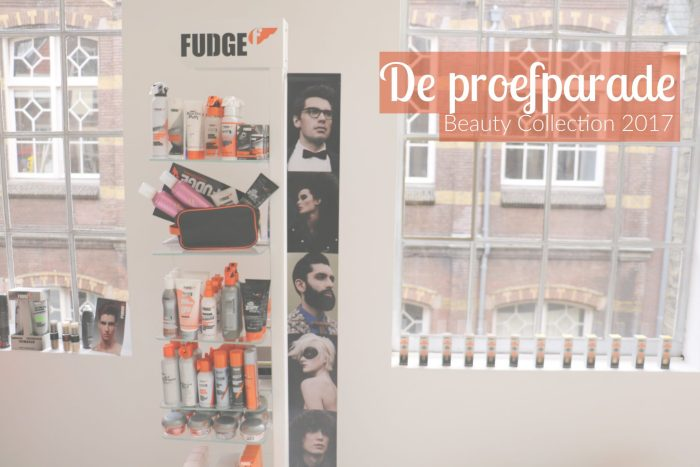 EVENT – DE PROEFPARADE: BEAUTY COLLECTION 2017