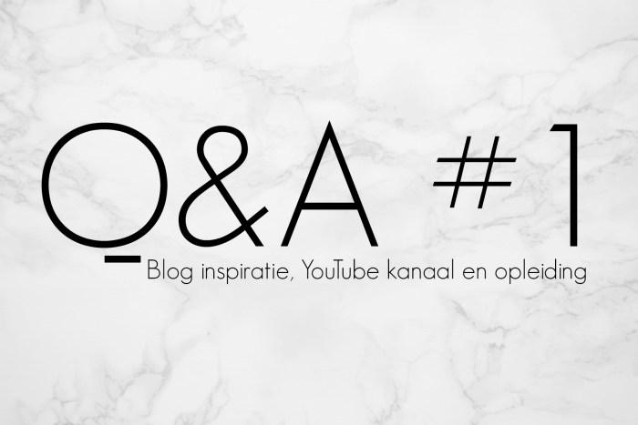Q&A #1 – BLOG INSPIRATIE, YOUTUBE KANAAL EN OPLEIDING