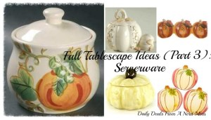 Fall Tablescape Ideas (Part 3): Serverware