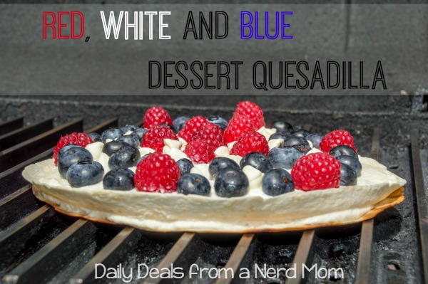 4th of July: Red, White and Blue Dessert Quesadilla Recipe
