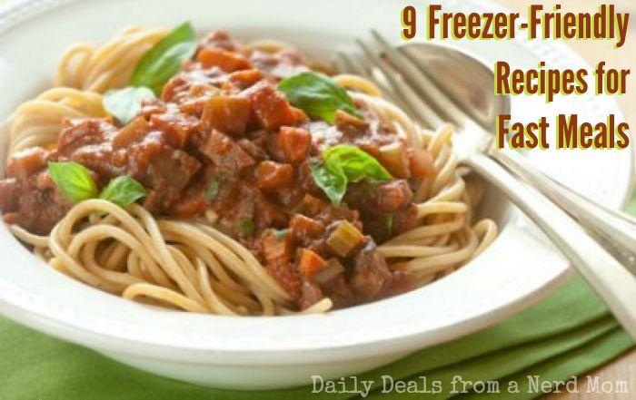 9 Freezer-Friendly Recipes for Fast Meals