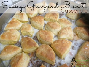 Sausage Gravy and Biscuits Casserole