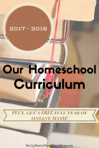 Our 2017 – 2018 Homeschool Curriculum – Plus FREE Math Program!