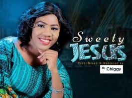 Gospel Music: Esther Nike – Sweety Jesus (Audio + Lyrics)