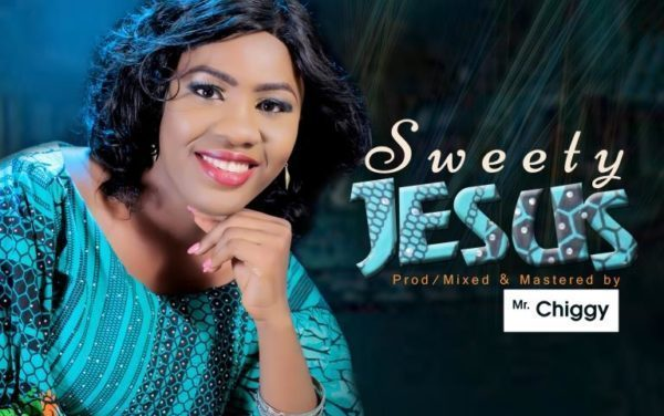 Esther Nike – Sweety Jesus (Audio + Lyrics)
