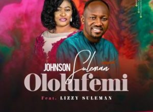 Photo of Apostle Johnson Suleman feats. Lizzy Suleman – Ololufemi (Video)