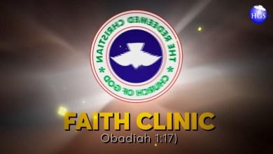 RCCG 25th June 2020 Faith Clinic by Pastor E. A. Adeboye
