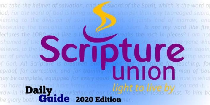 Scripture Union Daily Guide 26th October 2020, Scripture Union Daily Guide 26th October 2020 – For The Sake Of My Servant, David