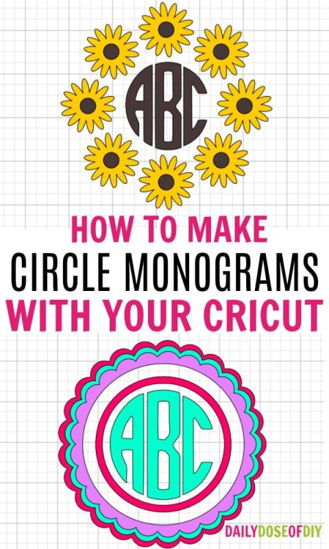 How To Make A Circle Monogram On Your Cricut Daily Dose Of Diy