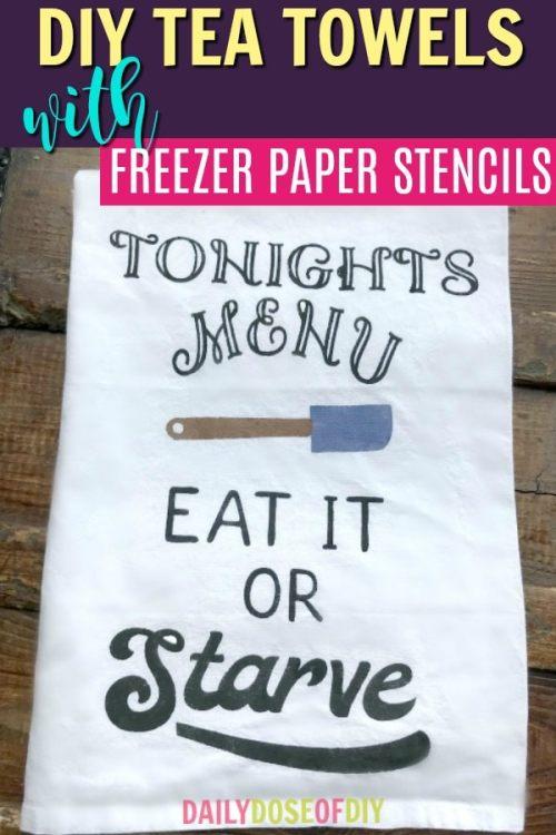 DIY Tea Towels with Freezer Paper Stencils