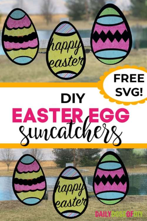 DIY Easter Egg Suncatchers hanging in a window cut from a free SVG file with a Cricut cutting machine