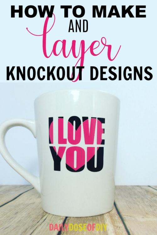 How To Make Knockout Designs and layer them with Adhesive Vinyl