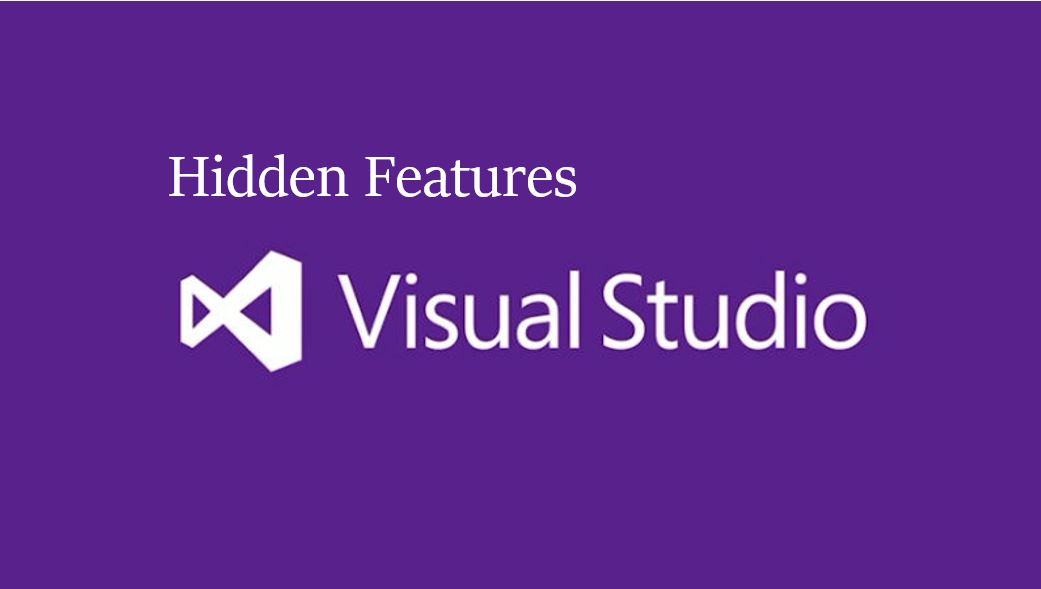9  Hidden Features of Visual Studio that you should know
