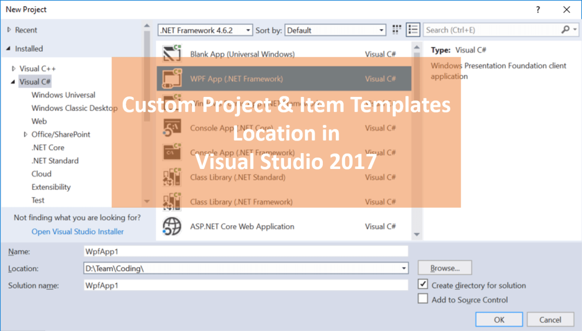 Quickly locate or change the custom project or Item templates locations in Visual Studio 2017