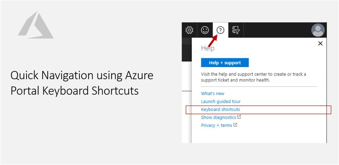 Quick Navigation using Azure Portal Keyboard Shortcuts