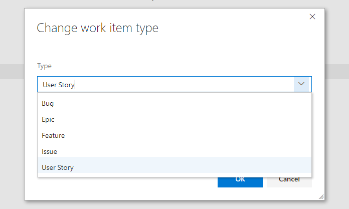 Change a work item type in VSTS - Choose Type