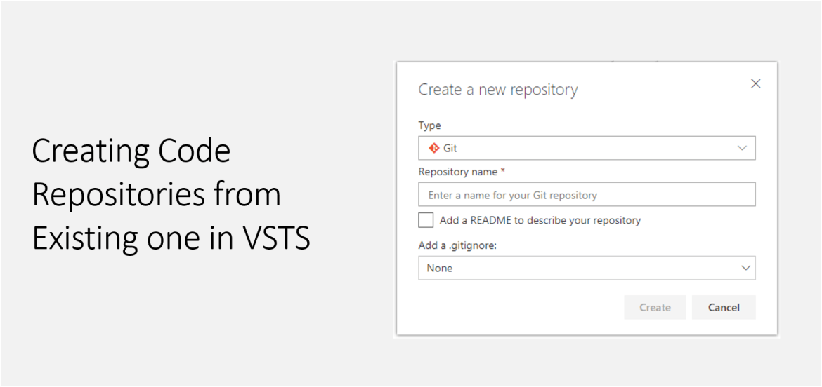 Creating Code Repositories from Existing one in VSTS