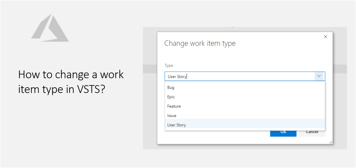 How to change a work item type in VSTS?