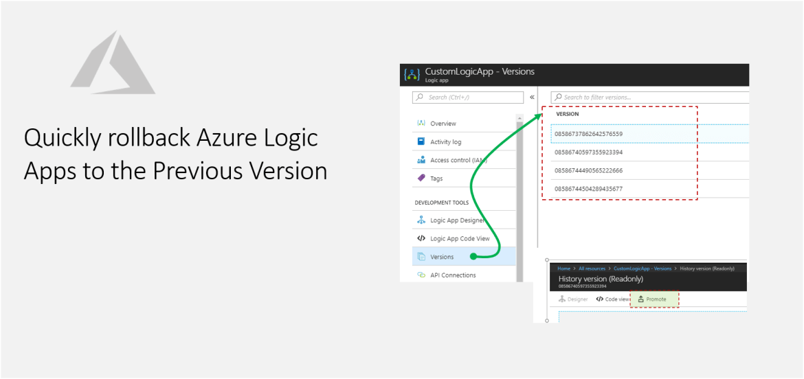 Quickly rollback Azure Logic Apps to the Previous Version