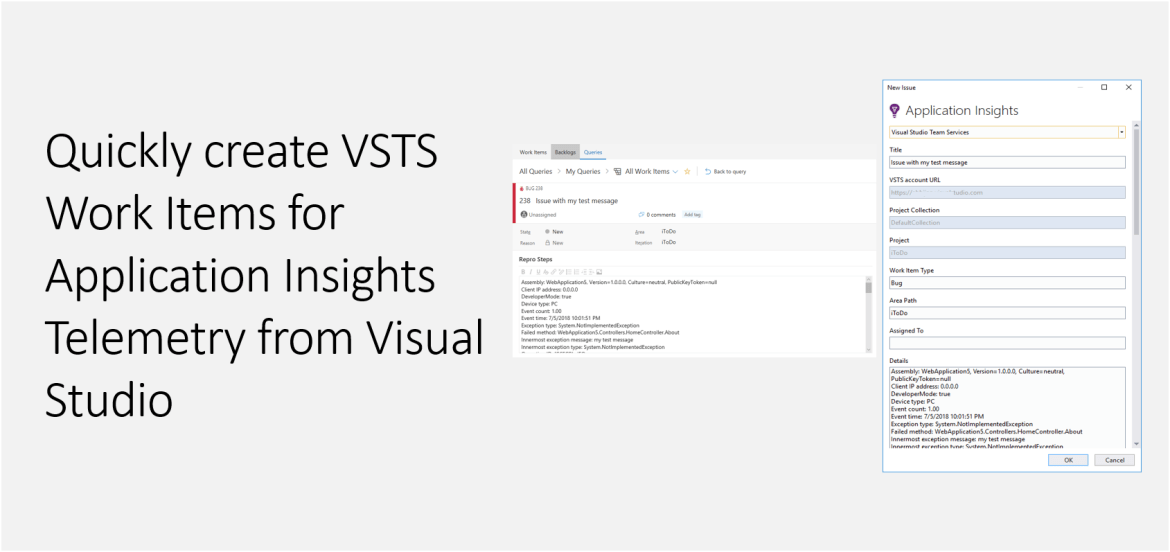 Quickly create VSTS Work Items for Application Insights Telemetry from Visual Studio