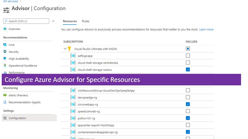 Configure Azure Advisor for Specific Resources
