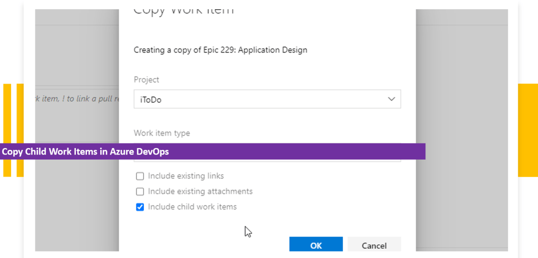 Copy Child Work Items in Azure DevOps