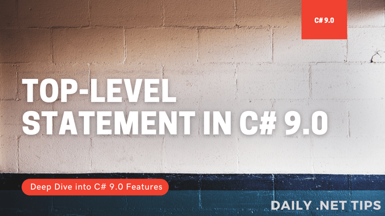 Top Level Statement in C# 9.0