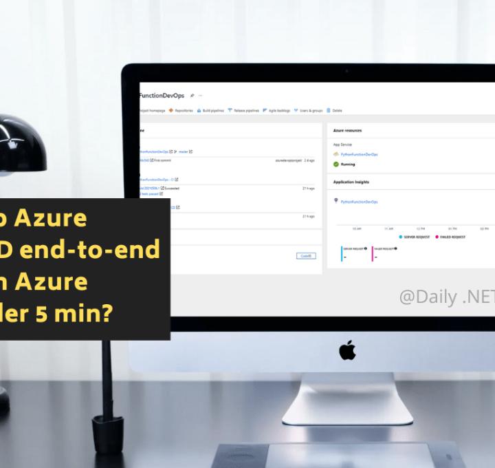 How to Setup Azure DevOps CI/CD end-to-end for Python on Azure Function under 5 min?