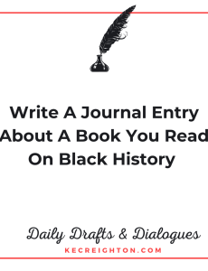 Write a Journal Entry for a Book on Black History