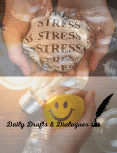 Dialogue About Writing: Why Are You Stressed? Write It Out To Work It Out