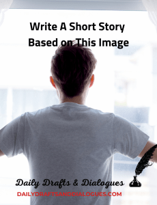 Write A Short Story Based On This Image_Blog