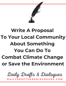 Write A Proposal To Your Local Community About Something You Can Do To Combat Climate Change or Save the Environment_Blog