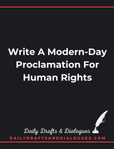 Write A Modern Day Proclamation For Human Rights_Blog