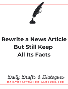 Rewrite a News Article But Still Keep All Its Facts_Blog