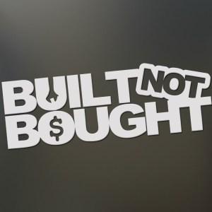 Built Not Bought V2