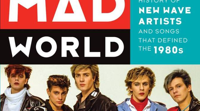 Book Club:  Mad World (Kim Wilde, Howard Jones, and Berlin)