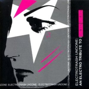 Electroclash Undone: An Electro Tribute To Duran Duran