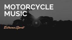 MOTORCYCLE MUSIC – Extreme Sport