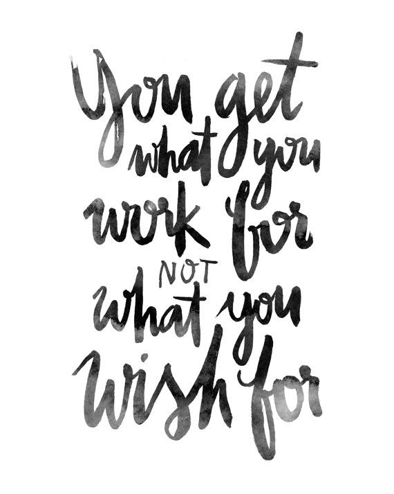 Work Wish Ink Brushed Black White Calligraphic Handlettered Handlettering Motivational Inspirational Quote Poster Prints Printable Art Decor