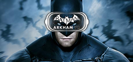 Batman Arkham VR Now Available On Oculus Rift And HTC Vive