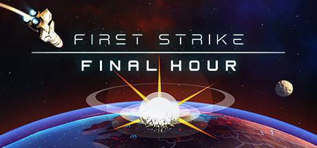 Final Strike Final Hour PC Review